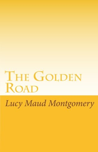 9781605897561: The Golden Road