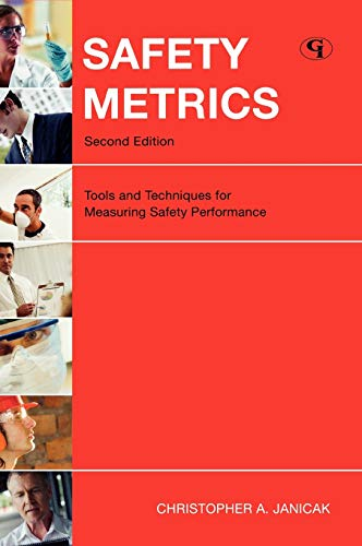 9781605902609: Safety Metrics: Tools and Techniques for Measuring Safety Performance