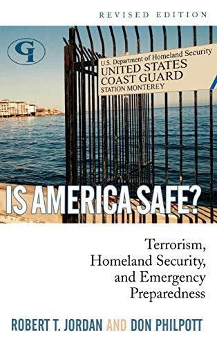 9781605906492: Is America Safe?: Terrorism, Homeland Security, and Emergency Preparedness