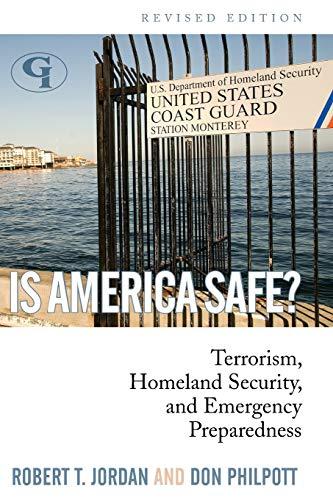 9781605906508: Is America Safe?: Terrorism, Homeland Security, and Emergency Preparedness