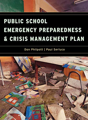 9781605906522: Public School Emergency Preparedness and Crisis Management Plan