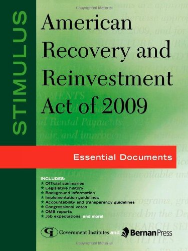 9781605906621: Stimulus: American Recovery and Reinvestment Act of 2009: Essential Documents