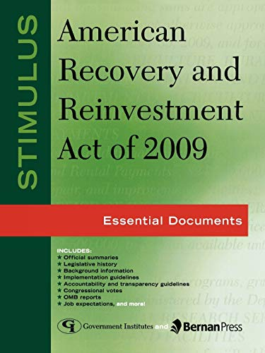 9781605906638: Stimulus: American Recovery and Reinvestment Act of 2009: Essential Documents