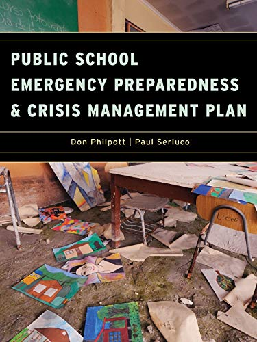 9781605906706: Public School Emergency Preparedness and Crisis Management Plan