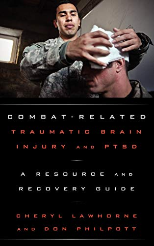 9781605907239: Combat-Related Traumatic Brain Injury and PTSD: A Resource and Recovery Guide (Military Life)