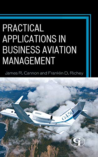 9781605907635: Practical Applications in Business Aviation Management
