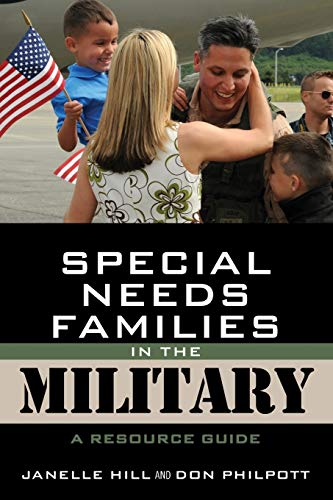 Special Needs Families in the Military : Janelle B. Moore;