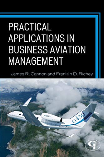 9781605907703: Practical Applications in Business Aviation Management