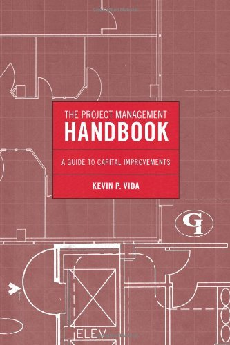 9781605907888: The Project Management Handbook: A Guide to Capital Improvements