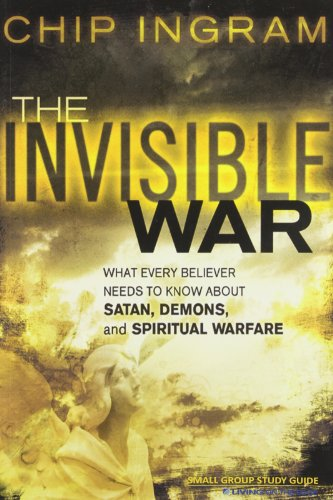 9781605930121: The Invisible War Study Guide: What Every Believer Needs to Know about Satan, Demons, and Spiritual Warfare