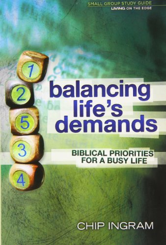9781605931302: Balancing Life's Demands Study Guide: Biblical Priorities for a Busy Life
