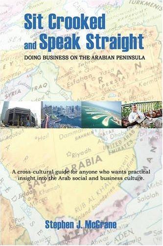 9781605940311: Sit Crooked and Speak Straight