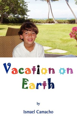 9781605942148: Vacation on Earth