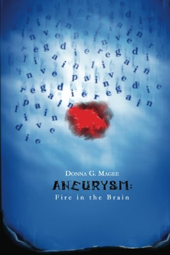 9781605942742: Aneurysm: Fire in the Brain