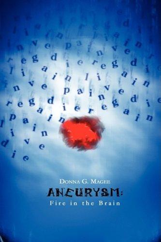 9781605942759: Aneurysm: Fire in the Brain