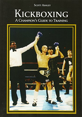 9781605943282: Kickboxing: A Champion's Guide to Training