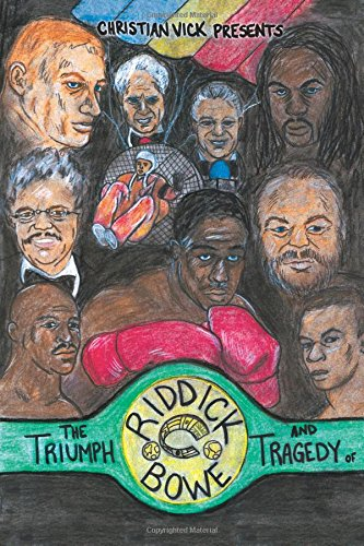9781605947198: The Triumph and Tragedy of Riddick Bowe