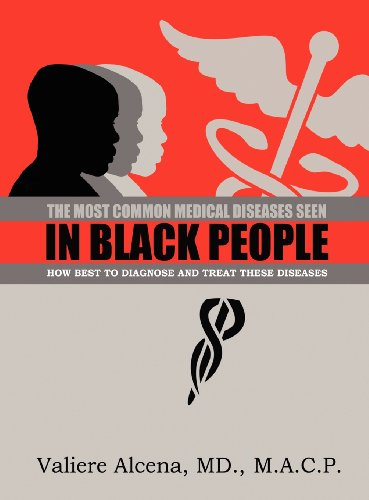 9781605949086: The Most Common Diseases Seen In Black People