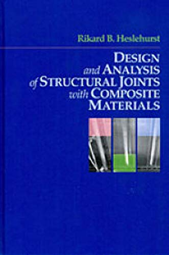 Design and Analysis of Structural Joints with Composite Materials (Hardback): Rikard B. Heselhurst