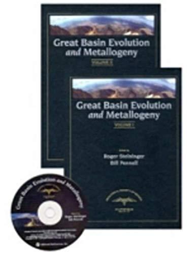 Great Basin Evolution and Metallogeny: Geological Society of Nevada 2010 Symposium: Editors: Roger ...