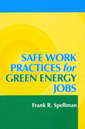 9781605950754: Safe Work Practices for Green Energy Jobs