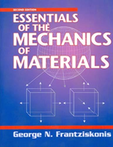 9781605950983: Essentials of the Mechanics of Materials, Second Edition
