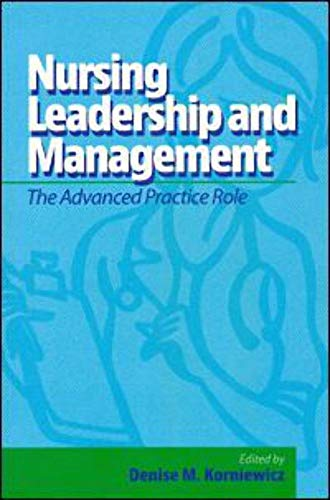 9781605951584: Nursing Leadership and Management: The Advanced Practice Role