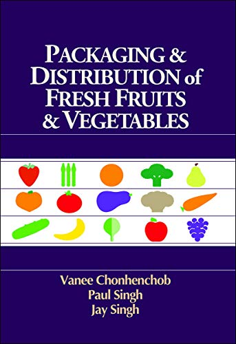 9781605953274: Packaging & Distribution of Fresh Fruits & Vegetables