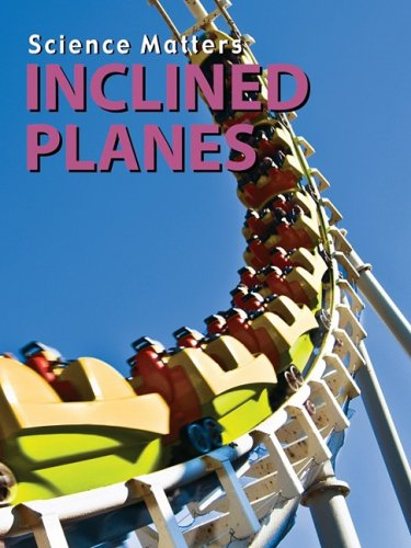 9781605960357: Inclined Planes (Science Matters)