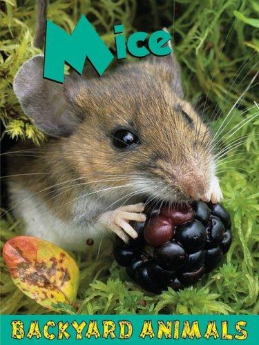 Mice (Backyard Animals): Tait, Leia
