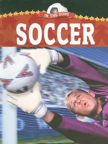 9781605961255: Soccer (In the Zone)