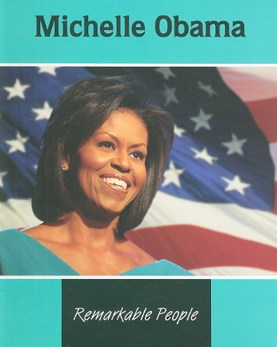 9781605966663: Michelle Obama (Remarkable People)