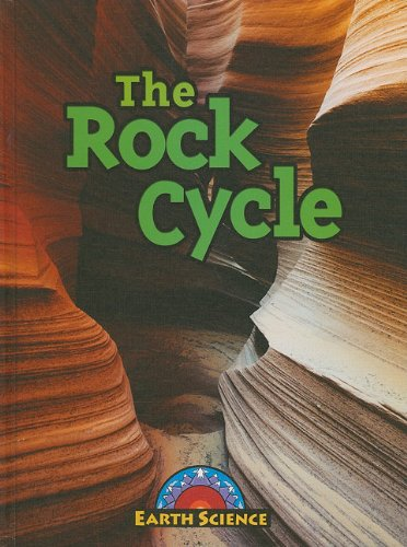 9781605969671: The Rock Cycle (Earth Science)
