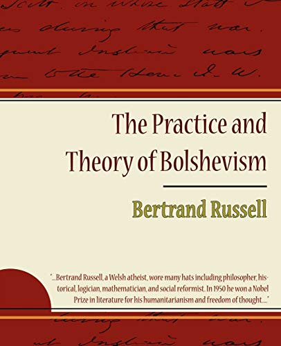 9781605970288: The Practice and Theory of Bolshevism