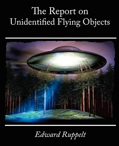 9781605970301: The Report on Unidentified Flying Objects