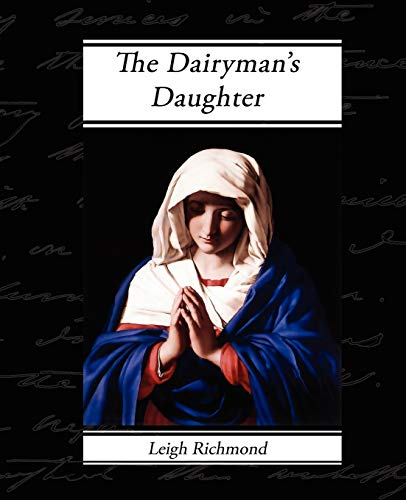 9781605970752: The Dairyman's Daughter