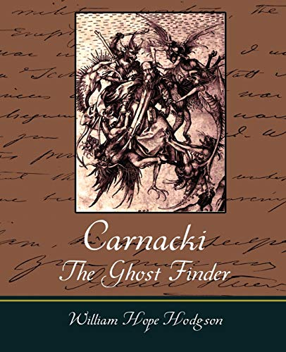 9781605970929: Carnacki, The Ghost Finder