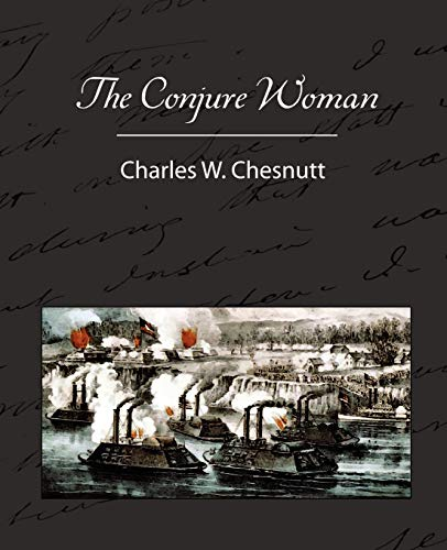 9781605970998: The Conjure Woman