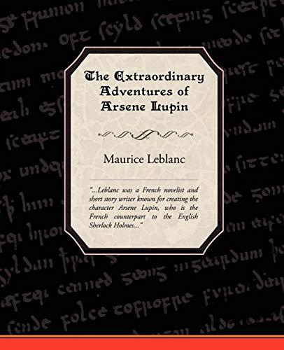 9781605971643: The Extraordinary Adventures of Arsene Lupin, Gentleman-Burglar
