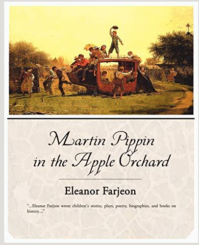 Martin Pippin in the Apple Orchard: Eleanor Farjeon