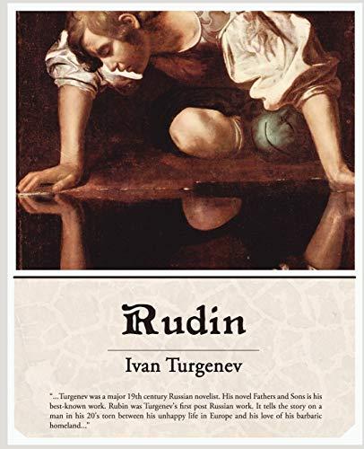 Rudin: Ivan Sergeevich Turgenev