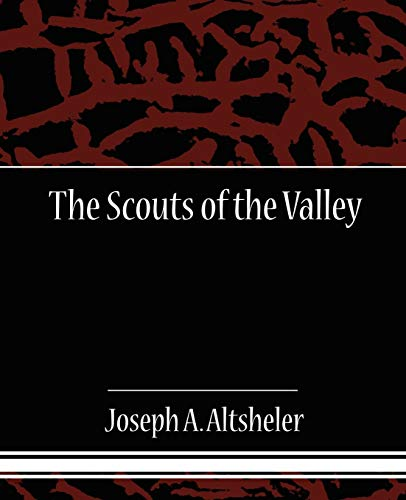 9781605972374: The Scouts of the Valley