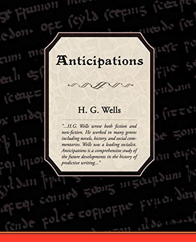 9781605972763: Anticipations