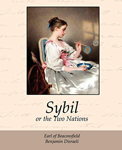 9781605973401: Sybil, or the Two Nations