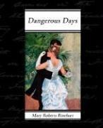 9781605973654: Dangerous Days