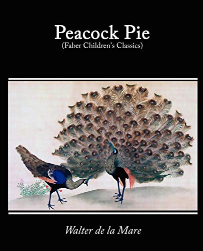 9781605973708: Peacock Pie, a Book of Rhymes