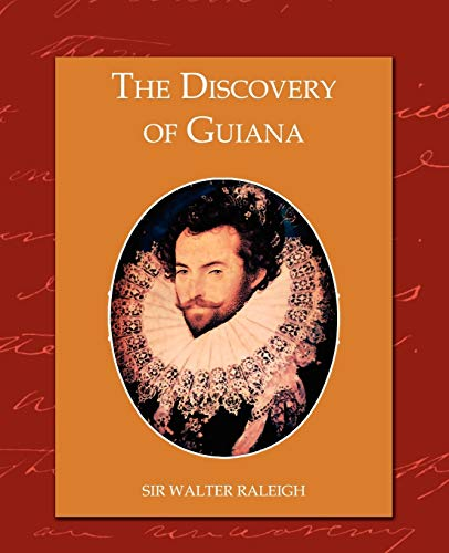 9781605973777: The Discovery of Guiana