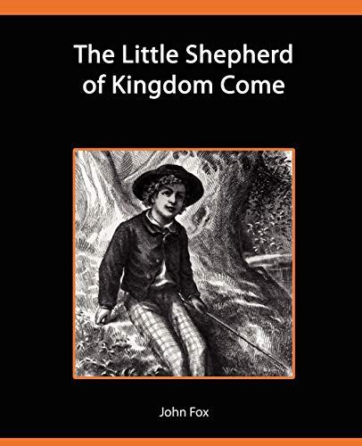 9781605973814: The Little Shepherd of Kingdom Come