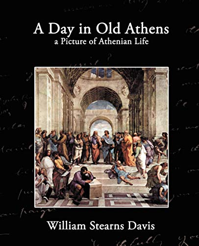 9781605974095: A Day in Old Athens