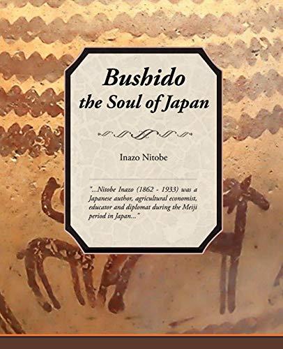 Bushido, the Soul of Japan: Inazo Nitobe